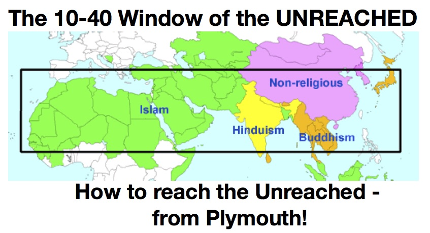 Reaching the 10:40 window | Churches ther in Plymouth on lausanne covenant, william cameron townsend, short-term mission, faith mission, operation world,